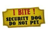 I Bite Do Not Pet Dog Harness Patch