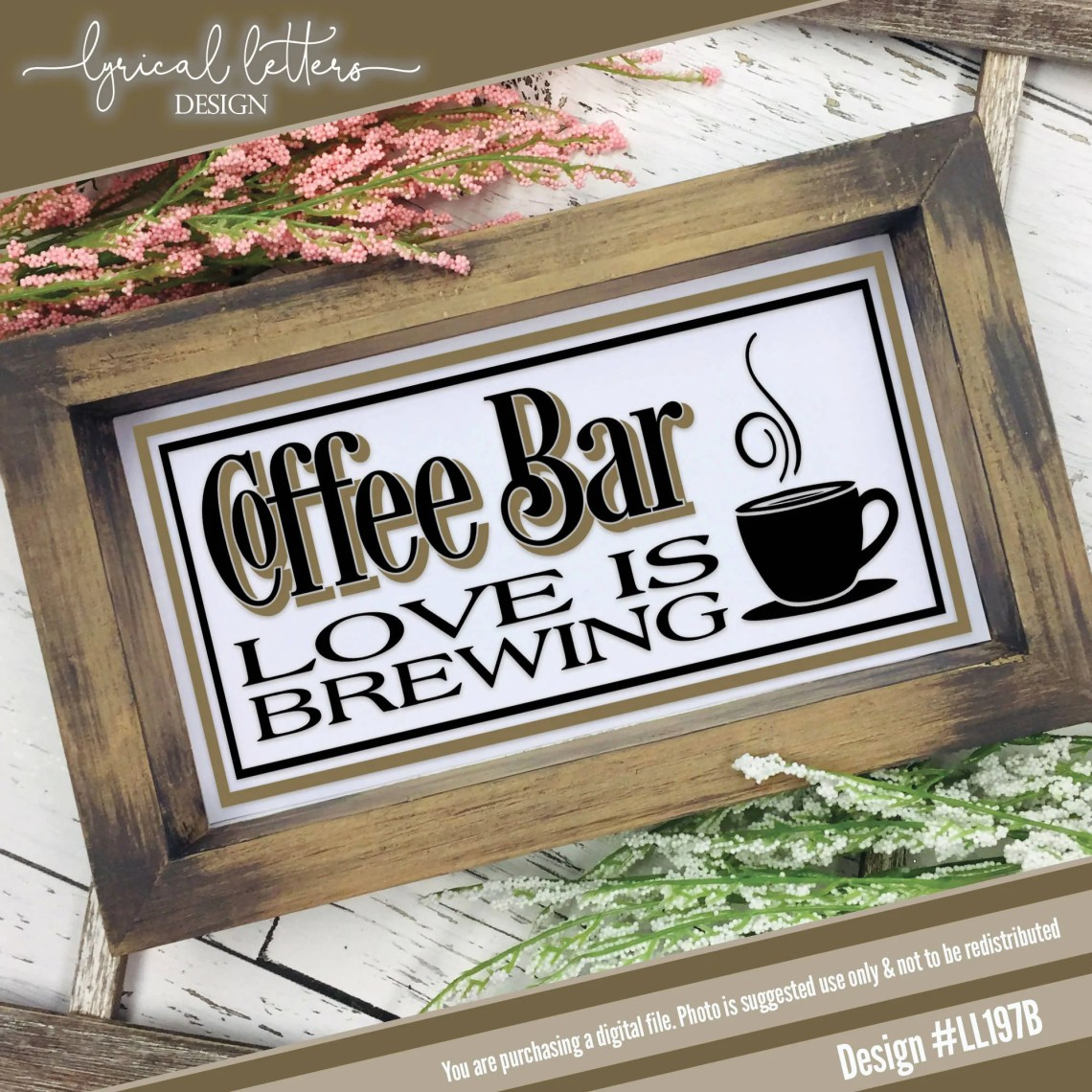 Download Coffee Bar Love Is Brewing - SVG & Font Market
