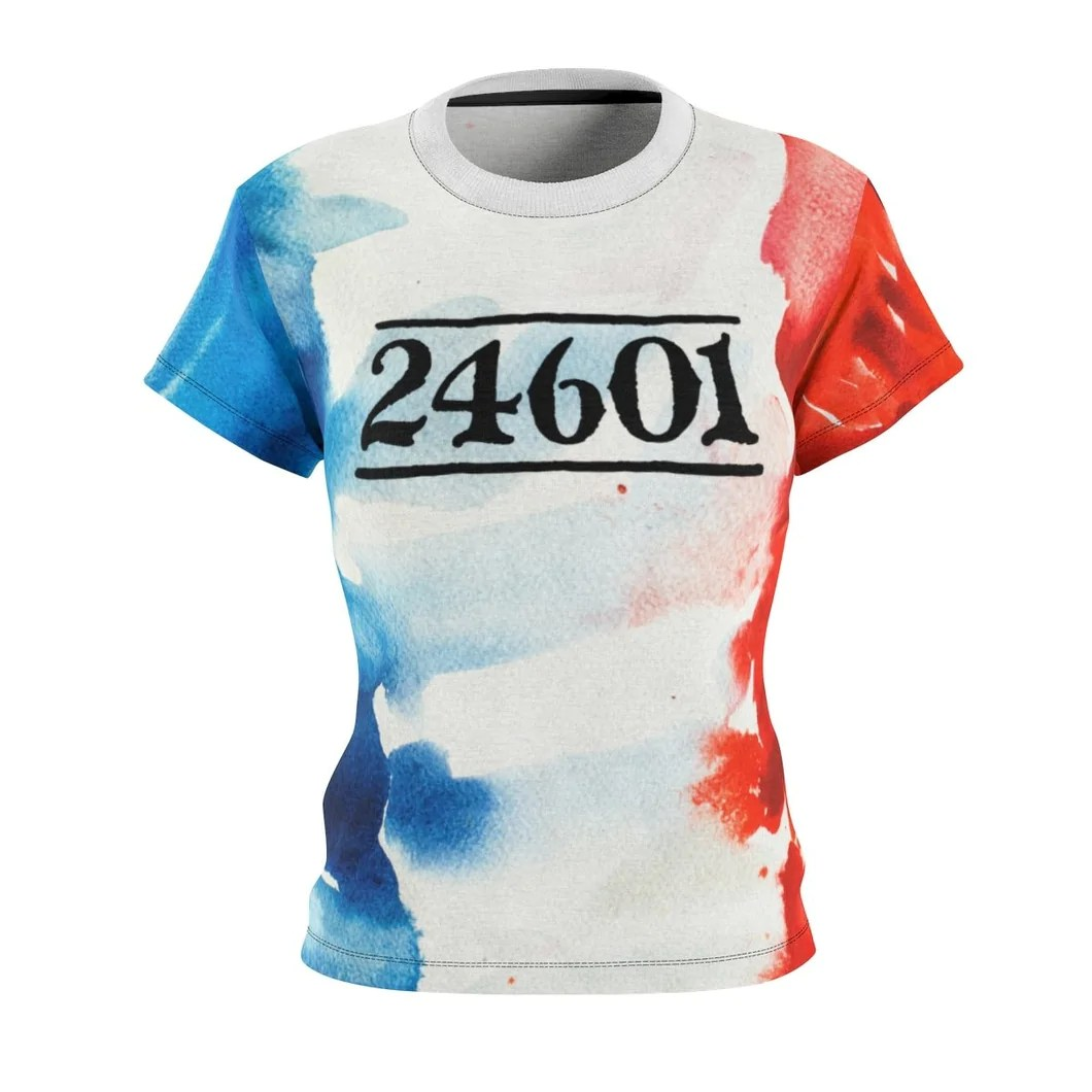 24601 Jean Valjean Shirt (Les Miserables and French Flag) - Women's Te – Theatre Geek Apparel