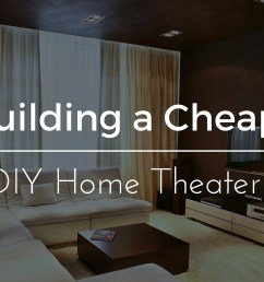 cheap diy home theater [ 1920 x 1080 Pixel ]
