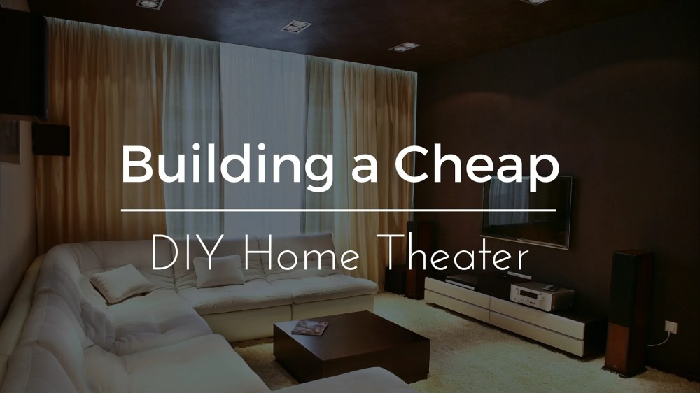 medium resolution of cheap diy home theater