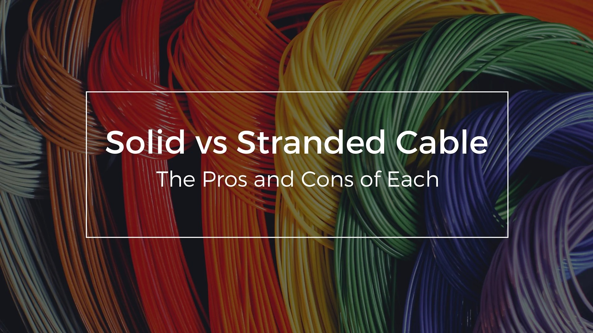 hight resolution of solid vs stranded cable