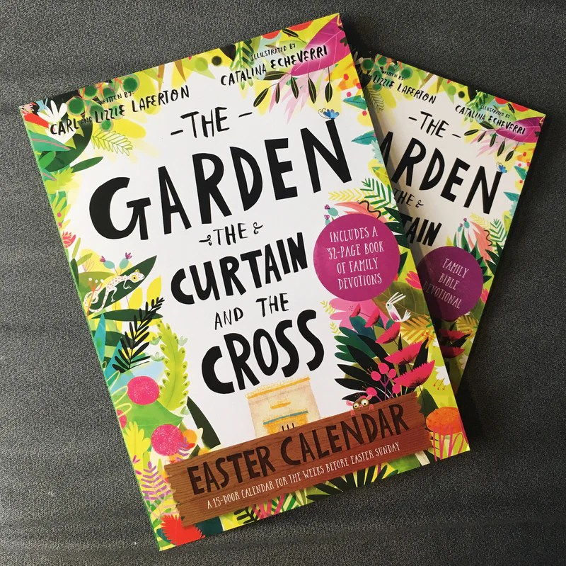 the garden the curtain and the cross easter calendar easter family devotional with 15 door calendar tales that tell the truth