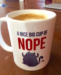 A Nice Big Cup of NOPE - Coffee Mug  The Oatmeal