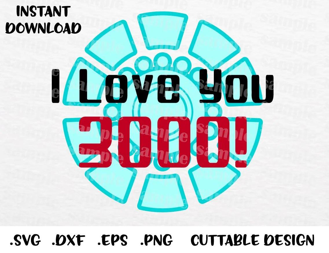 Download I Love You 3000, Iron Man Superhero Inspired Cutting File ...