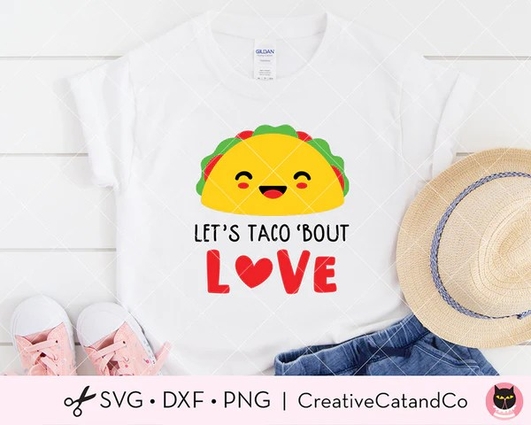Download Let's Taco 'Bout Love Funny Valentine SVG Cut Files ...