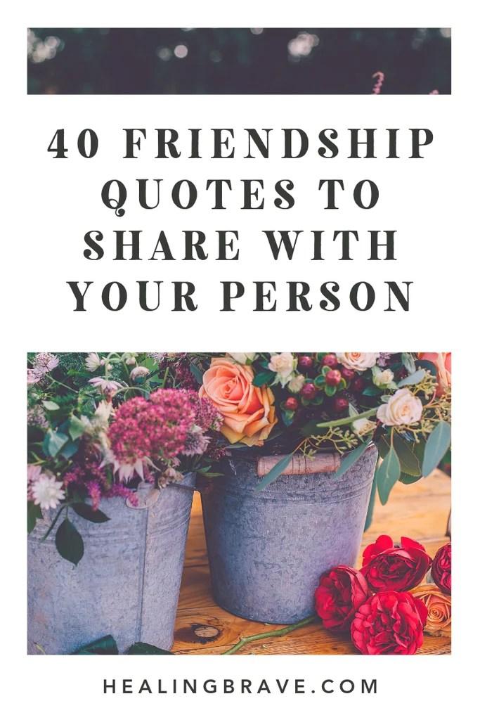 Emotional Deep Friendship Quotes : emotional, friendship, quotes, Friendship, Quotes, Person, Healing, Brave