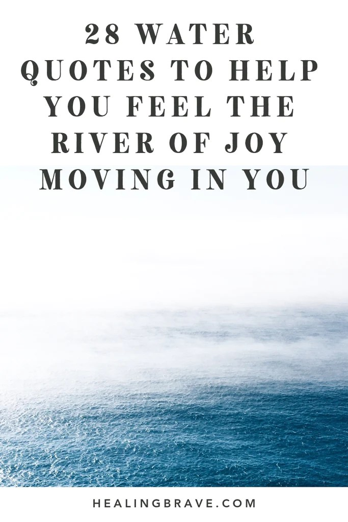 Life Like River Quote : river, quote, Water, Quotes, River, Moving, Healing, Brave