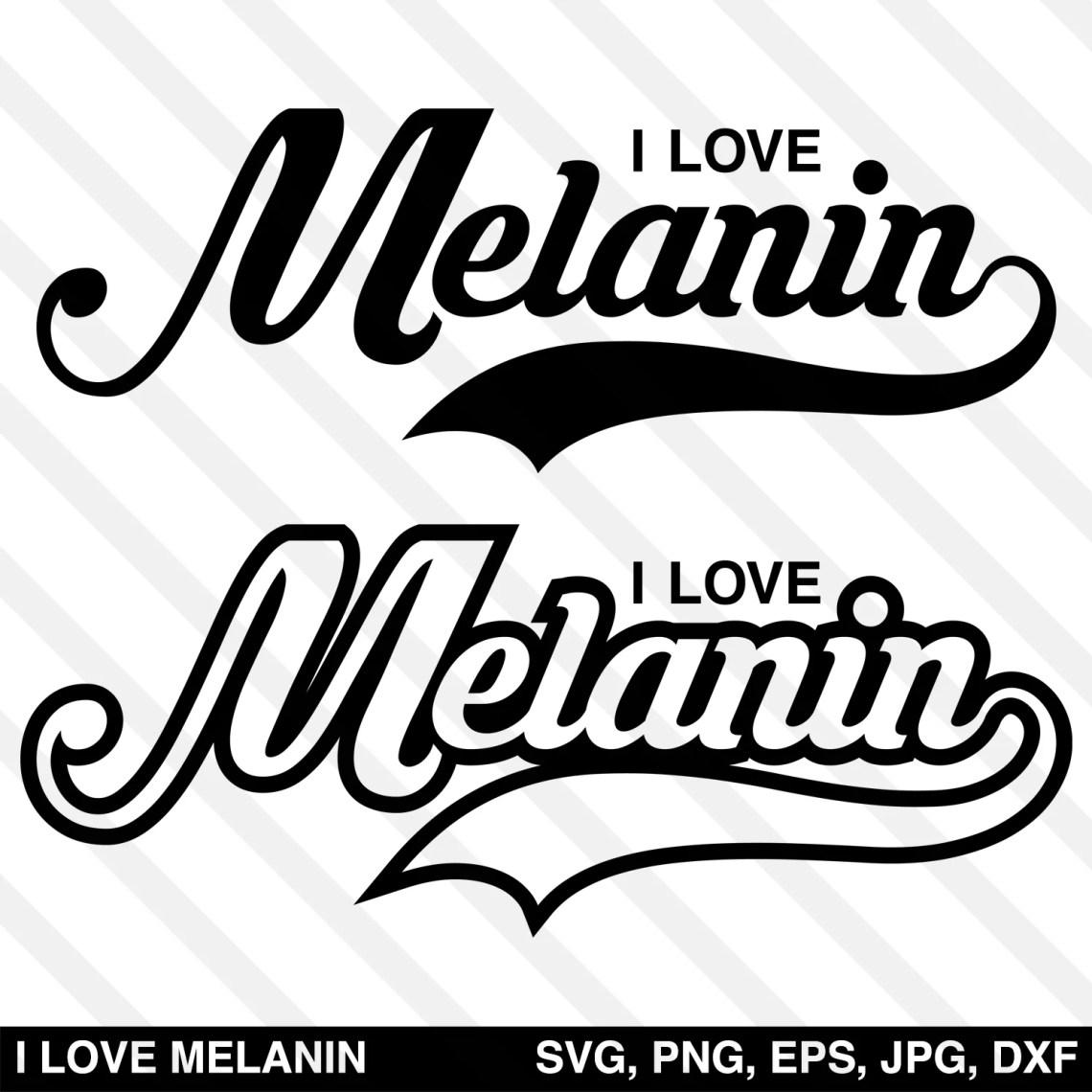 Download I Love Melanin SVG