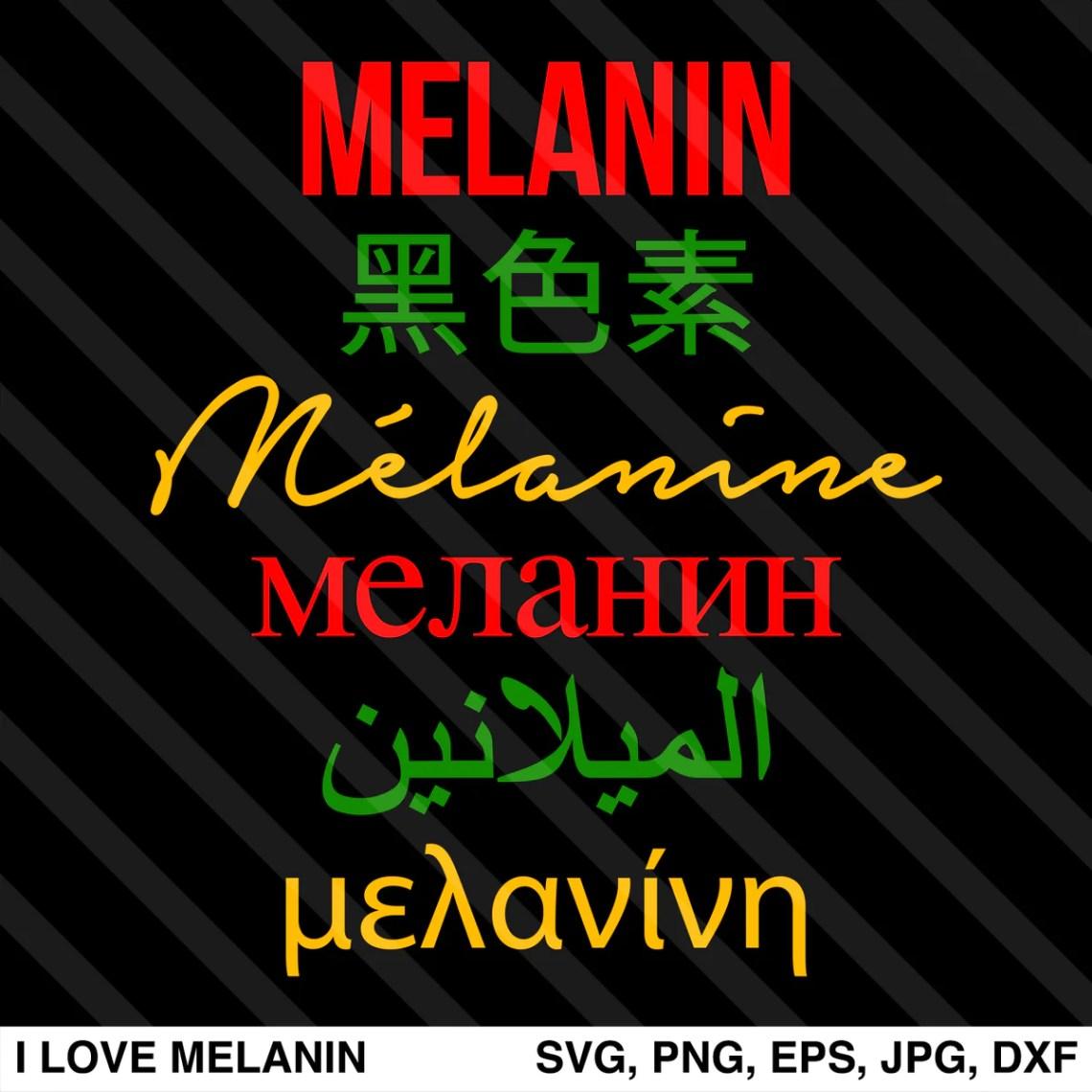Download Melanin Multilingual SVG - I Love Melanin