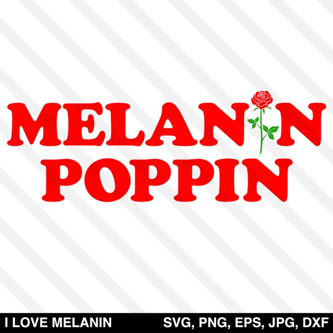 Download Melanin Poppin Rose SVG - I Love Melanin