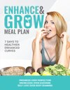 "Enhance & Grow ""Customized Macros"" Meal Plan (Gain Muscle)"