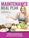 "Maintenance ""Customized Macros"" Meal Plan"