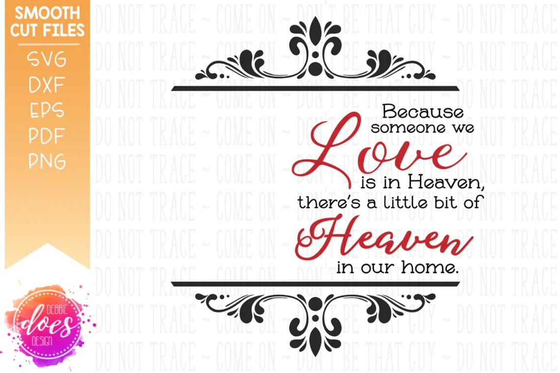 Download Because Some We Love is in Heaven - with Photo - SVG File ...