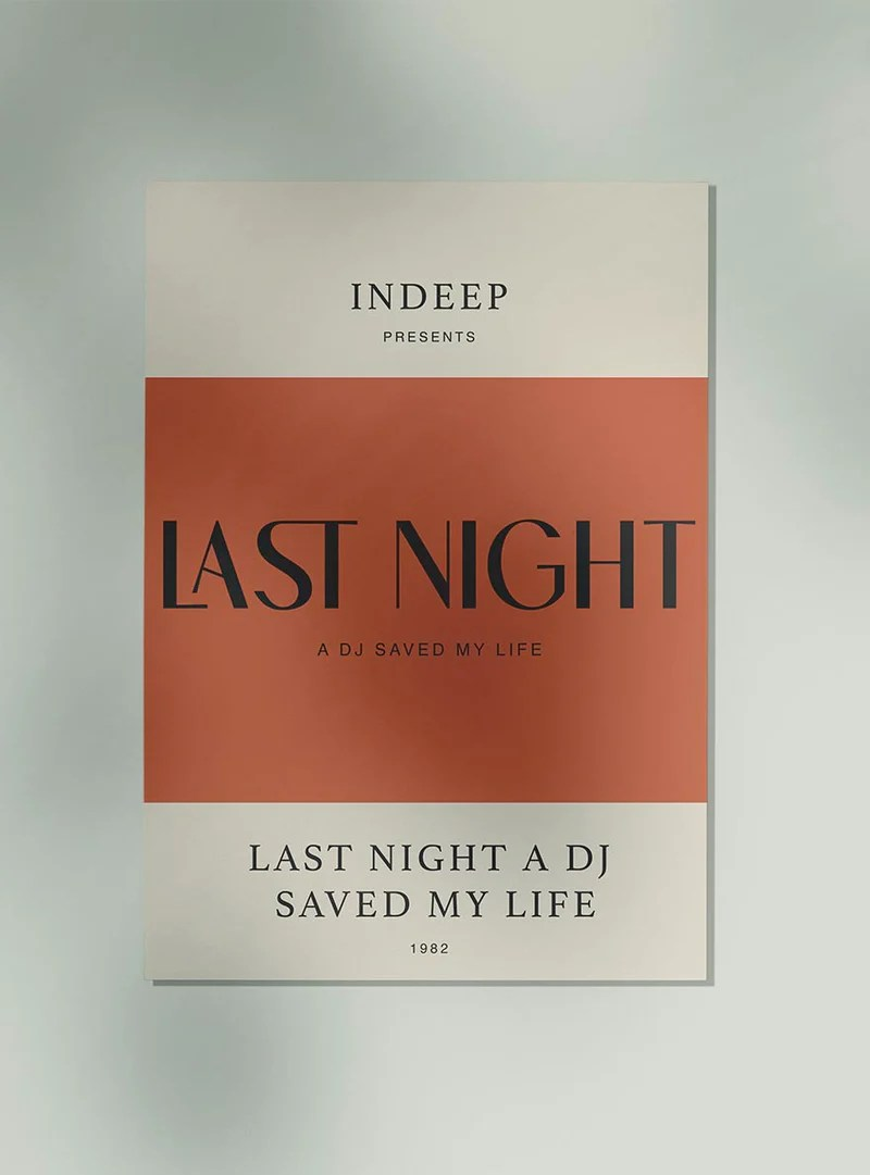 Indeep Last Night A Dj Saved My Life : indeep, night, saved, Night, Saved, Indeep, Music, Poster, KURIOSIS, Kuriosis, Vintage, Prints