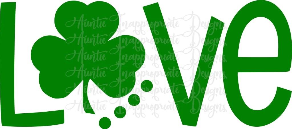 Download Love Shamrock Digital SVG File - Auntie Inappropriate Designs