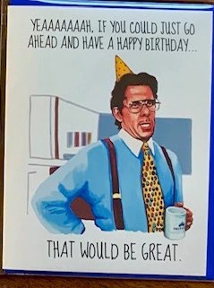 Office Space Happy Birthday : office, space, happy, birthday, Office, Space, Birthday, Murphy's, General, Store