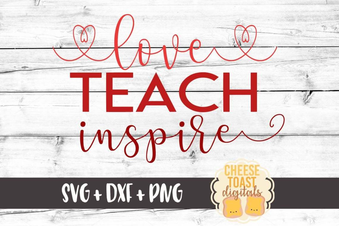 Download Love Teach Inspire SVG - Free and Premium SVG Files ...