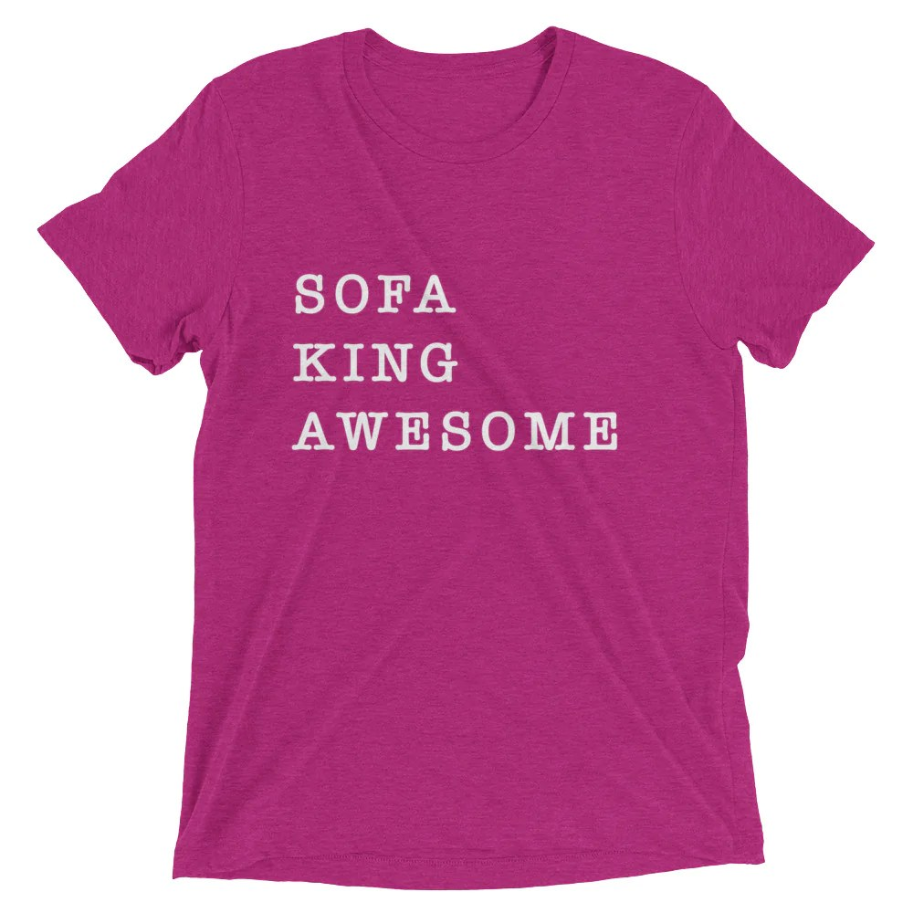 sofa king awesome t shirt sure fit cotton duck pet throw let s be honest you totally are worthy human