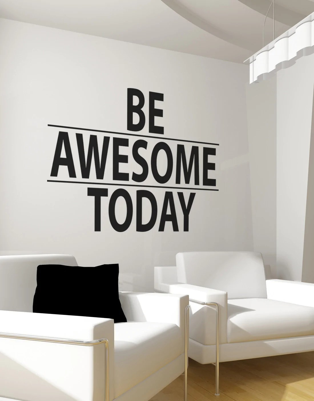 Be Awesome Today Motivational Quote Wall Decal Sticker 6013