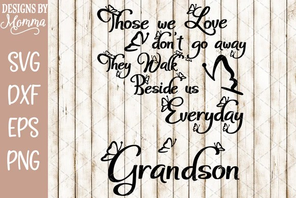 Download Those we Love Butterflies Grandson SVG DXF EPS PNG ...