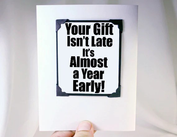 Really Late Birthday Greeting Card With Magnet Gift – Kat