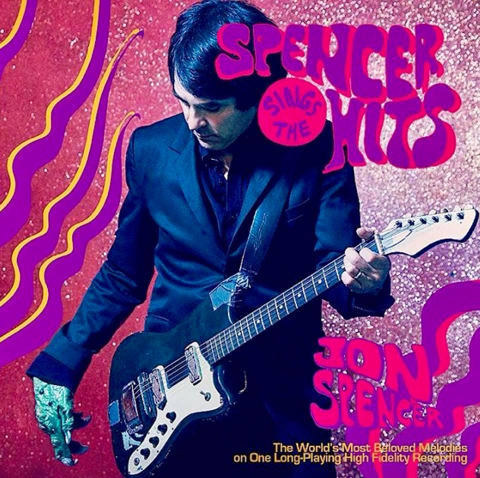 jon spencer spencer sings the hits [ 960 x 956 Pixel ]