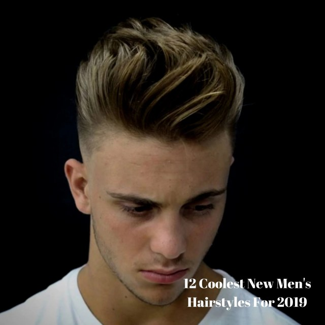 12 coolest new men's hairstyles for 2019 – lifestyle by ps