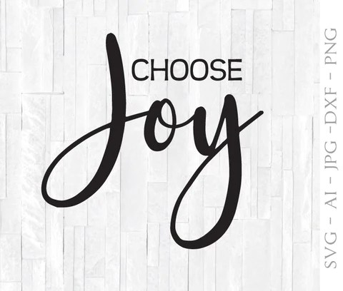 Download SVG Quote for Cricut, Choose Joy Saying, Printable Home ...