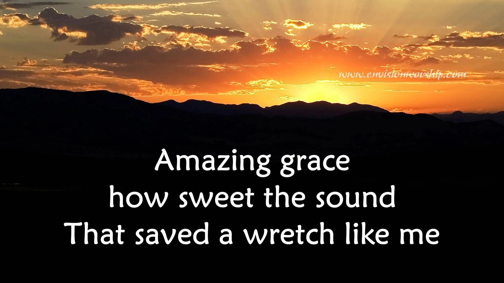 Amazing Grace Church Powerpoint Complete With Lyrics
