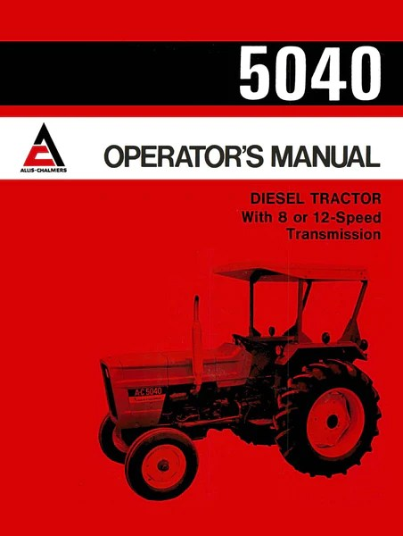 John Deere Wiring Diagrams Wiring Diagrams Allis Chalmers 5040 Diesel Tractor Operator S Manual