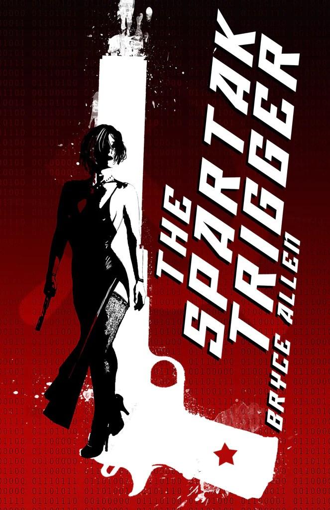 The Spartak Trigger Bryce Allen
