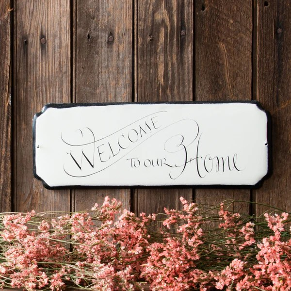 Welcome To Our Home Sign Magnolia Market Chip Amp Joanna Gaines