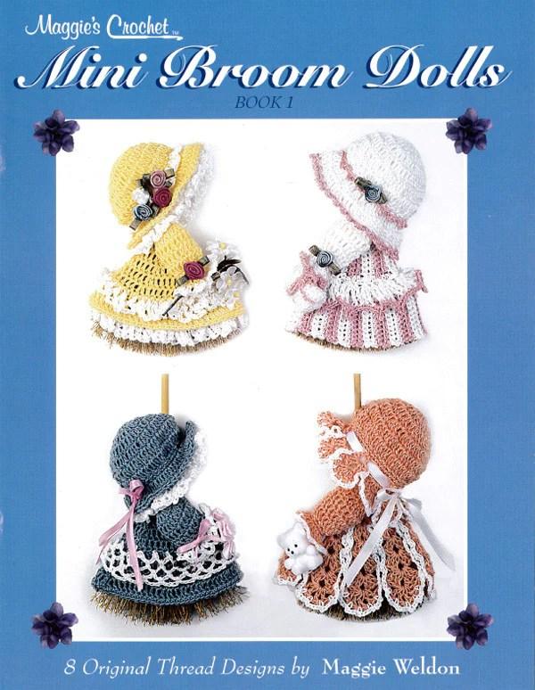 Mini Broom Dolls 1 Crochet Pattern Leaflet Maggies Crochet