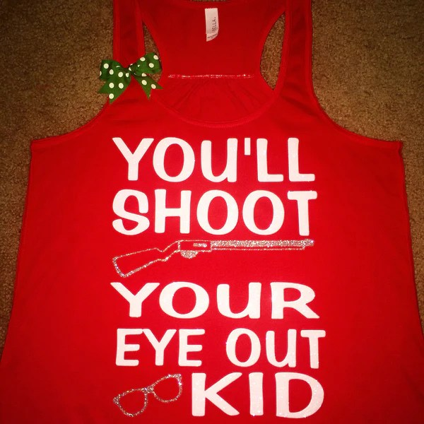 Youll Shoot Your Eye Out Kid  Christmas Story Shirt  Ruffles with L  Ruffles with Love