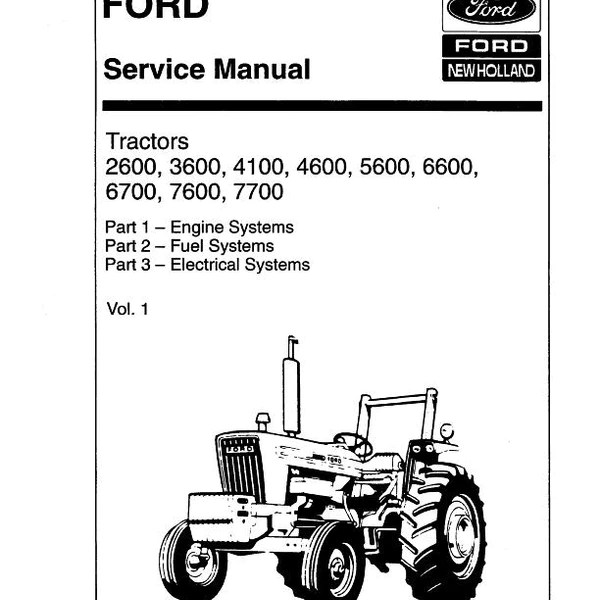 ford 2600 3600 4100 4600 5600 6600 6700 7600 and 7700 tractors   complete service manual
