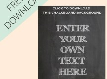Make Your Own Chalkboard Signs - Free Printable – The ...