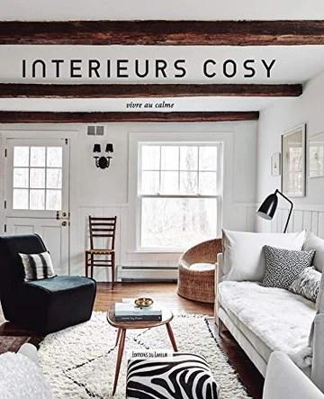Intérieurs cosy - Vivre au calme