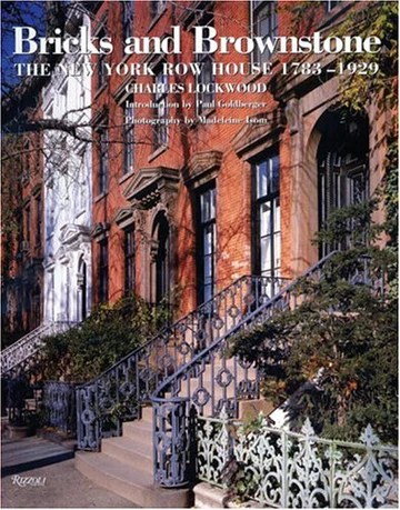 Bricks and Brownstone: The New York Row House 1783-1929