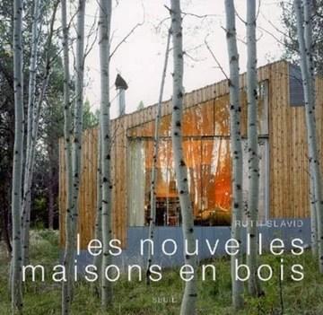 Les Nouvelles Maisons en bois