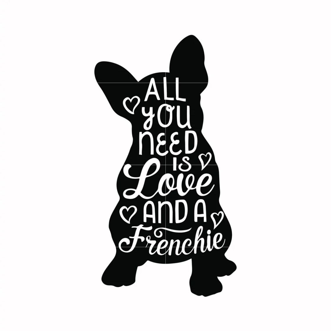 Download All you need is love and a frenchie svg, mother day svg ...