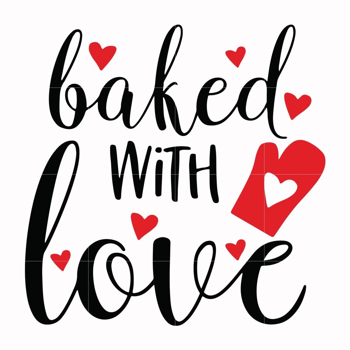 Download Baked with love svg, Love Svg, Valentine Day Svg ...