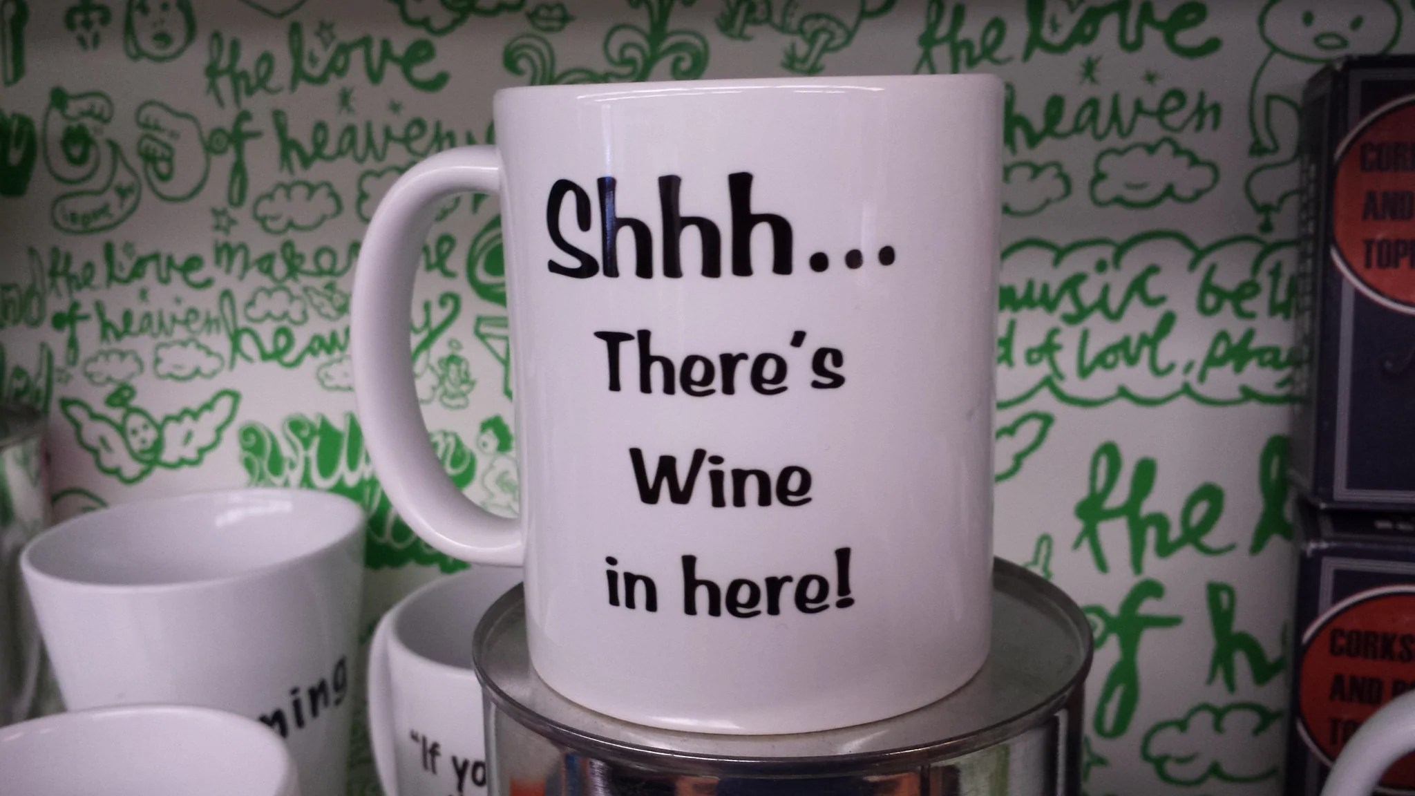 Shhh There Is Wine in Here Coffee Mug