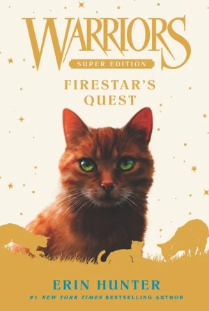 WARRIORS Super Edition: FIRESTAR'S QUEST (Erin HUNTER)