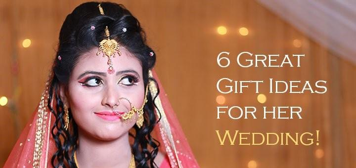 6 Solid Ideas About Gifts To Your Friend For Her Wedding