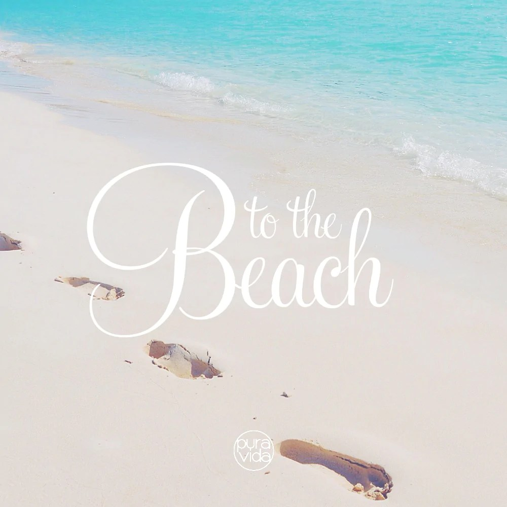Nice Wallpapers With Quotes For Facebook Free Download Our 6 Favorite Beach Quotes Pura Vida