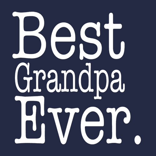 Best Grandpa Ever T Shirt Family Gift Textual Tees
