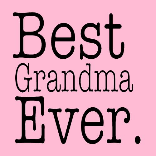 best grandma ever t
