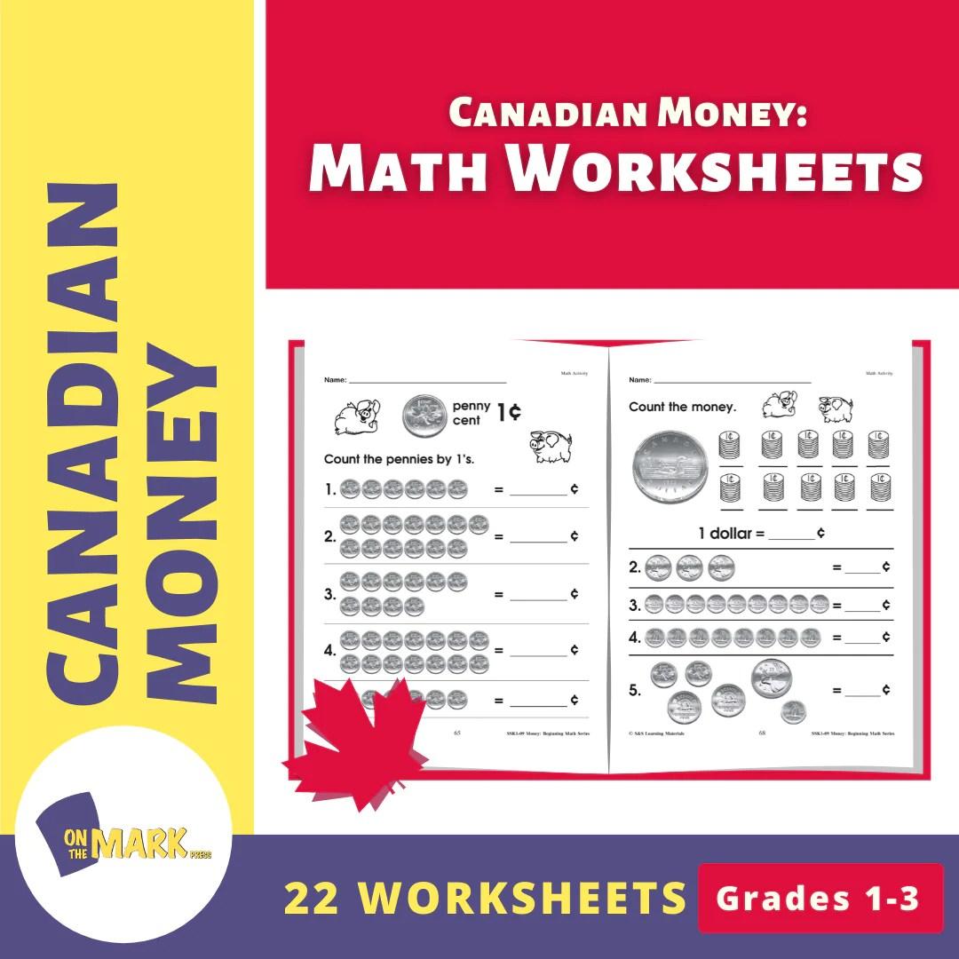 medium resolution of Canadian Money: Math Worksheets Grades 1-3 - On The Mark Press