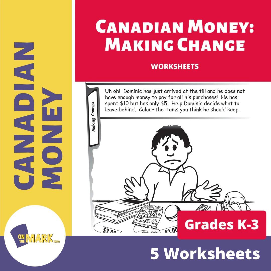 Canadian Money: Making Change Grades K-3 Worksheets - On The Mark Press [ 1080 x 1080 Pixel ]